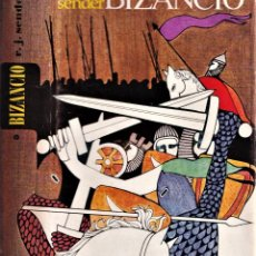 Libros de segunda mano: BIZANCIO - DOS TOMOS COMPLETOS - NOVELA DE RAMÓN J. SENDER - ED. ANDORRA 1968. Lote 240012855