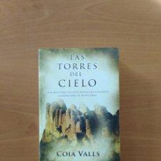 Libros de segunda mano: LAS TORRES DEL CIELO. COIA VALLS. Lote 240220920