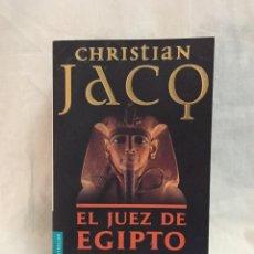 Libros de segunda mano: EL JUEZ DE EGIPTO (CHRISTIAN JACQ) - TRILOGÍA COMPLETA EN UN SOLO VOLUMEN. Lote 241400605