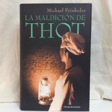 Libros de segunda mano: LA MALDICIÓN DE THOT (MICHAEL PEINKOFER). Lote 241404910