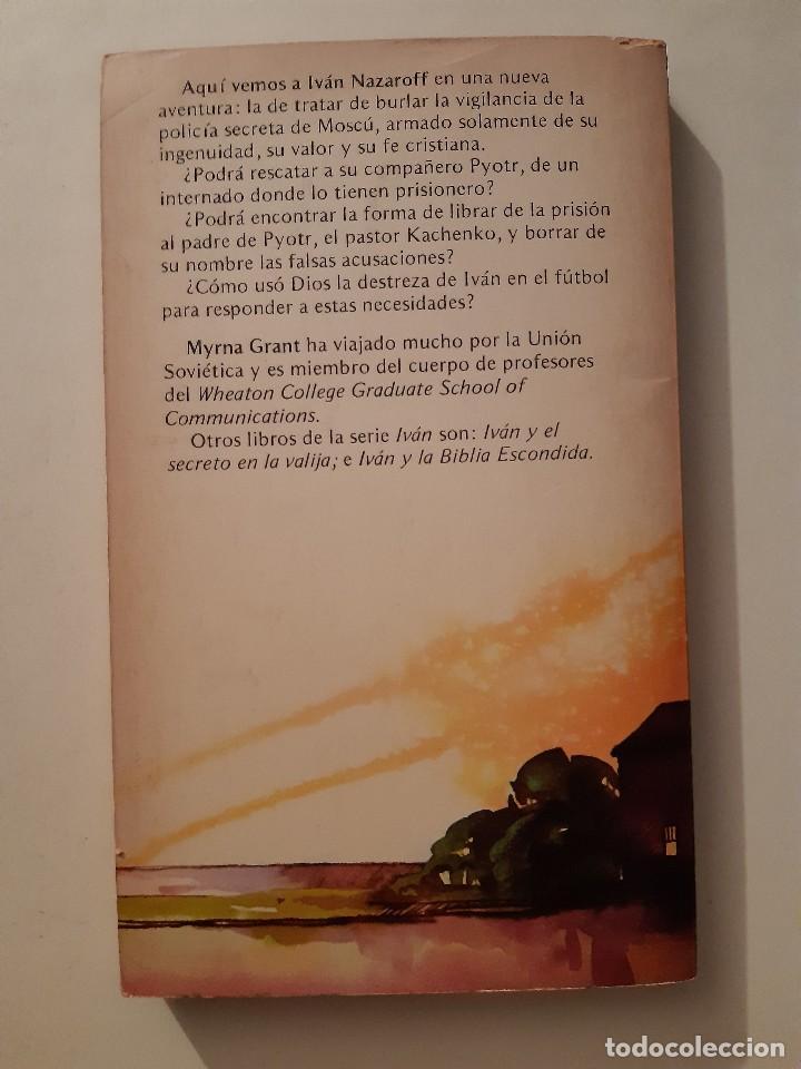 Libros de segunda mano: IVAN Y LA FUGA AUDAZ MYRNA GRANT Betania Puerto Rico 1978 - Foto 3 - 243485390