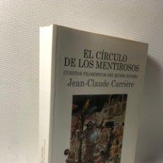 Libros de segunda mano: EL CIRCULO DE LOS MENTIROSOS ··· CUENTOS FILOSOFICOS DEL MUNDO ENTERO ··· JEAN-CLAUDE CARRIERE ··. Lote 244824680