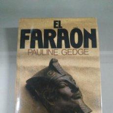 Libros de segunda mano: EL FARAÓN - PAULINE GEDGE. Lote 244959945