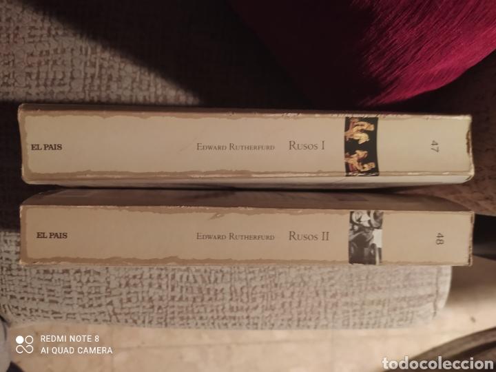 Libros de segunda mano: RUSOS. DOS VOLÚMENES. EDWARD RUTHERFURD. COLECCIÓN EL PAIS. - Foto 4 - 245474310