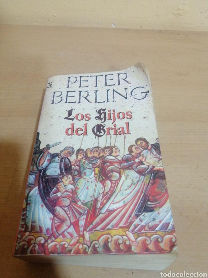 LOS HIJOS DE GRIAL PETER BERLING (Libros de Segunda Mano (posteriores a 1936) - Literatura - Narrativa - Novela Histórica)