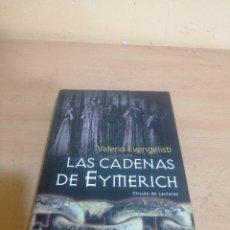 Libros de segunda mano: LAS CADENAS DE EYMERICH VALERIO EVANGELISTI. Lote 245489985