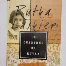 Libros de segunda mano: EL CUADERNO DE RUTKA. Lote 245493065