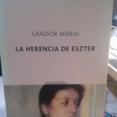 Libros de segunda mano: LA HERENCIA DE ESZTER, SÁNDOR MÁRAI, ED. QUINTETO. Lote 245640345