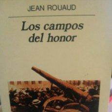Libros de segunda mano: LOS CAMPOS DEL HONOR, JEAN ROUAUD, ED. ANAGRAMA. Lote 245652900