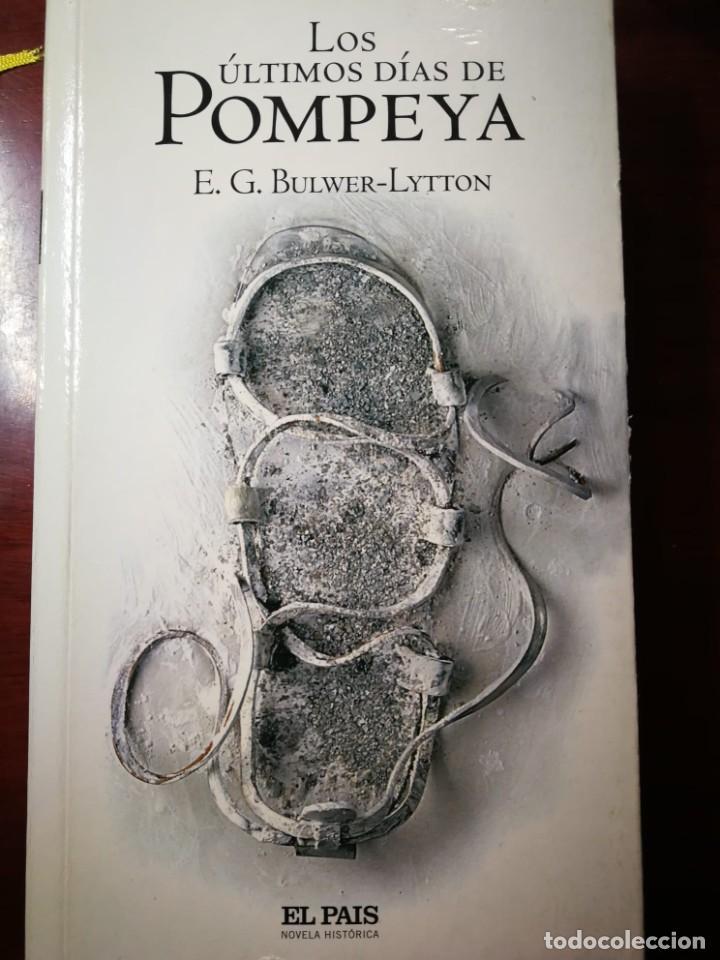 LOS ULTIMOS DIAS DE POMPEYA. E.G. BULWER-LYTTON (Libros de Segunda Mano (posteriores a 1936) - Literatura - Narrativa - Novela Histórica)
