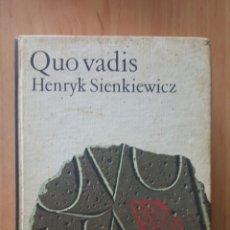 Libros de segunda mano: QUO VADIS - HENRYK SIENKIEWICZ - 1869 CIRCULO DE LECTORES EDICIÓN 1969. Lote 245731885