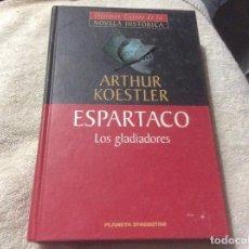 Libros de segunda mano: ARTHUR KOESTLER ESPARTACO LOS GLADIADORES. Lote 246013810