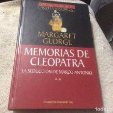 Libros de segunda mano: MEMORIAS DE CLEOPATRA II - LA SEDUCCIÓN DE MARCO ANTONIO - MARGARET GEORGE. Lote 246014950