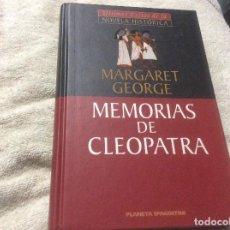 Libros de segunda mano: MEMORIAS DE CLEOPATRA MARGARET GEORGE LA REINA DEL NILO. Lote 246015665