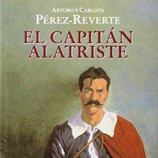 Libros de segunda mano: EL CAPITÁN ALATRISTE [CON GUÍA DE LECTURA]. ARTURO Y CARLOTA PÉREZ-REVERTE, ALFAGUARA, MADRID,. Lote 248478010