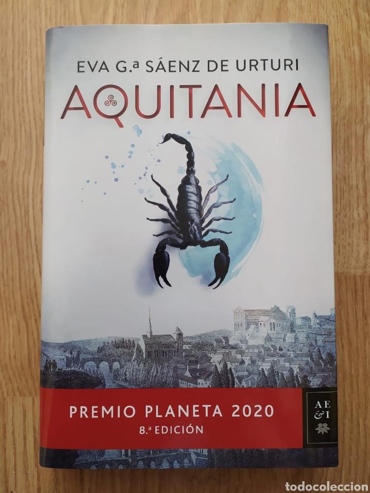 LIBRO AQUITANIA NUEVO SIN ESTRENAR. LEONOR DE AQUITANIA. EVA G SÁENZ DE URTURI PREMIO PLANETA 2020 (Libros de Segunda Mano (posteriores a 1936) - Literatura - Narrativa - Novela Histórica)