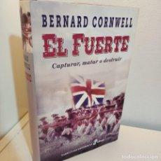 Libros de segunda mano: EL FUERTE, BERNRD CORNWELL, NOVELA HISTORICA / HISTORIC NARRATIVE, EDHASA, 2012. Lote 255555780