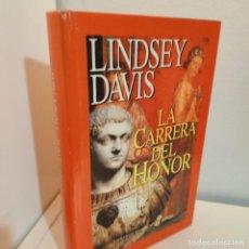 Libros de segunda mano: LA CARRERA DEL HONOR, LINDSEY DAVIS, NOVELA HISTORICA / HISTORIC NARRATIVE, EDHASA, 1997. Lote 255556615