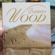 Libros de segunda mano: LA ESTRELLA DE BABILONIA BÁRBARA WOOD RBA. Lote 257616330