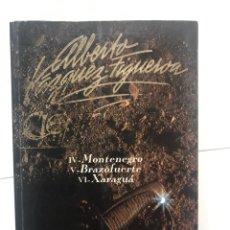 Libros de segunda mano: CIENFUEGOS ALBERTO VÁZQUEZ MONTALBAN TOMO II MONTENEGRO BRAZOFUERTE XARAGUÁ. Lote 259051790