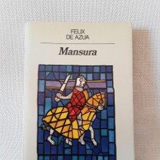 Libros de segunda mano: FÉLIX DE AZÚA - MANSURA (ANAGRAMA, 1984) PRIMERA EDICIÓN. Lote 261221755