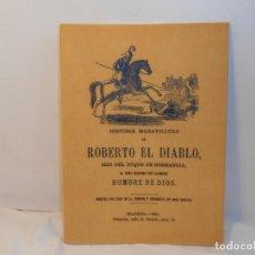 Libros de segunda mano: PUENTE, JUAN DE LA. Hª. MARAVILLOSA DE ROBERTO EL DIABLO. Lote 262111965