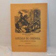 Libros de segunda mano: ANÓNIMO. Hª. DEL GRAN CAPITAN GONZALO DE CORDOBA, Y SUS AMORES CON ZULEMA. Lote 262113475