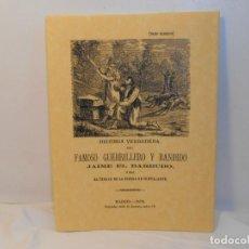 Libros de segunda mano: ANÓNIMO. Hª. VERDADERA DEL FAMOSO GUERRILLERO JAIME EL BARBUDO. Lote 262114150