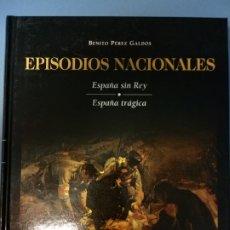 Libros de segunda mano: EPISODIOS NACIONALES 21- GALDÓS. Lote 262909130