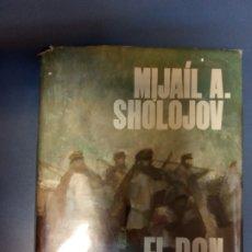 Libros de segunda mano: EL DON APACIBLE - SHÓLOJOV. Lote 262909490