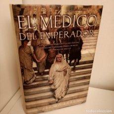 Libros de segunda mano: EL MEDICO DEL EMPERADOR, TESSA KORBER, NOVELA HISTORICA / HISTORIC NARRATIVE, EDICIONES B, 2004. Lote 263152650