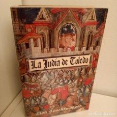 Libros de segunda mano: LA JUDIA DE TOLEDO, LION FEUCHTWANGER, NOVELA HISTORICA / HISTORIC NARRATIVE, EDAF, 1992. Lote 263153155