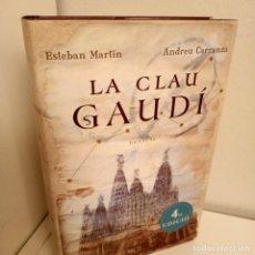 Libros de segunda mano: LA CLAU GAUDI, V.V.A.A., NOVELA HISTORICA / HISTORIC NARRATIVE, ROSADELSVENTS, 2007. Lote 263153620