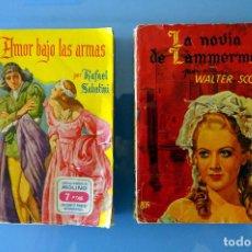 Libros de segunda mano: AMOR BAJO LAS ARMAS, RAFAEL SABATINI + LA NOVIA DE LAMMERMOOR, WALTER SCOTT. AÑOS 40. MOLINO. Lote 263187010