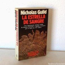 Libros de segunda mano: NICHOLAS GUILD. LA ESTRELLA DE SANGRE. PLANETA, 1990. 709 PÁGS. PRIMERA EDICIÓN. Lote 263294310