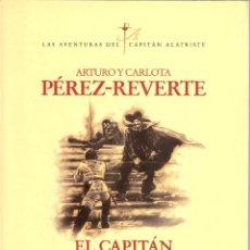 Livros em segunda mão: EL CAPITÁN ALATRISTE. ARTURO Y CARLOTA PÉREZ-REVERTE. ALFAGUARA 1996. 237 PÁGS.. Lote 264185108