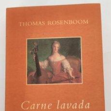 Libros de segunda mano: CARNE LAVADA. THOMAS ROSENBOOM. MONDADORI. Lote 265346094