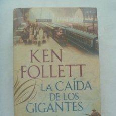 Libros de segunda mano: LA CAIDA DE LOS GIGANTES , DE KEN FOLLETT . PLAZA - JANES , 5ª EDICION 2010. Lote 266860469