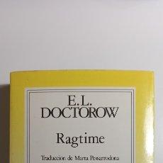 Libros de segunda mano: RAGTIME. NOVELA. E L DOCTOROW. GRIJALBO.. Lote 267527379