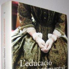 Livres d'occasion: L´EDUCACIO SENTIMENTAL - GUSTAVE FLAUBERT - EN CATALAN. Lote 268737824