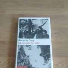 Libros de segunda mano: EL BOSQUE DEL ODIO. ROMAIN GARY.. Lote 268909734