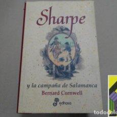 Livros em segunda mão: CORNWELL, BERNARD: SHARPE Y LA CAMPAÑA DE SALAMANCA. JUNIO Y JULIO 1812 .... Lote 269214593