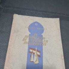 Libros de segunda mano: EL MOMENTO DE ESPERANZA EN MARRUECOS, ENRIQUE ARQUES. Lote 269832508
