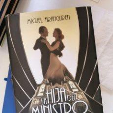 Libros de segunda mano: LA HIJA DEL MINISTRO (MIGUEL ARANGUREN). Lote 269843513