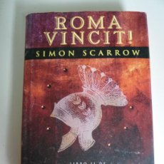 Libros de segunda mano: ROMA VINCIT. SIMON SCARROW. Lote 269961148