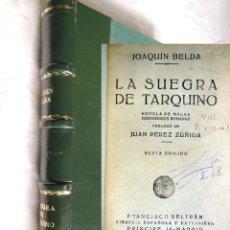 Libros de segunda mano: LA SUEGRA DE TARQUINO. NOVELA DE MALAS COSTUMBRES ROMANAS. JOAQQUIN BELDA. Lote 270999473