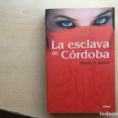 Libros de segunda mano: LA ESCLAVA DE CORDOBA. ALBERTO S. SANTO. UMBRIEL. Lote 271512458