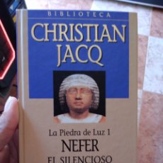 Libros de segunda mano: CHRISTIAN JACQ LA PIEDRA DE LUZ 1 NEFER EL SILENCIOSO PLANETA DE AGOSTINI. Lote 271544003