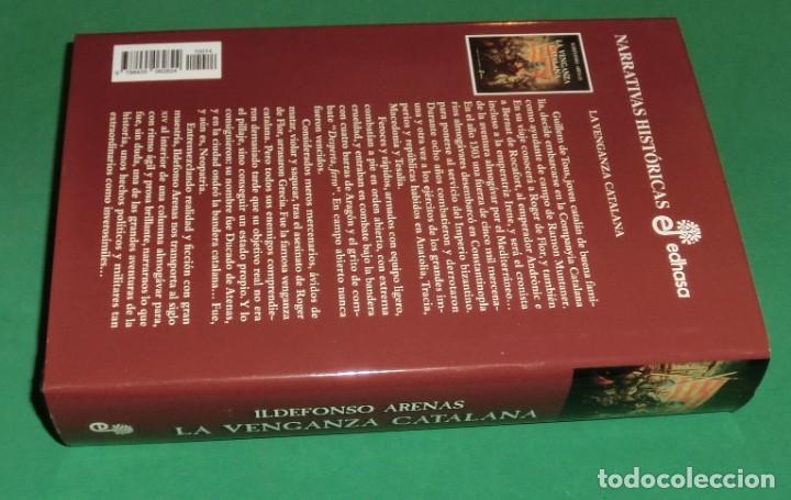 Libros de segunda mano: LA VENGANZA CATALANA. CRÓNICA DE LOS ALMOGÁVARES (ILDEFONSO ARENAS) ACABADO COMPRAR EN LIBRERIA - Foto 2 - 273413963
