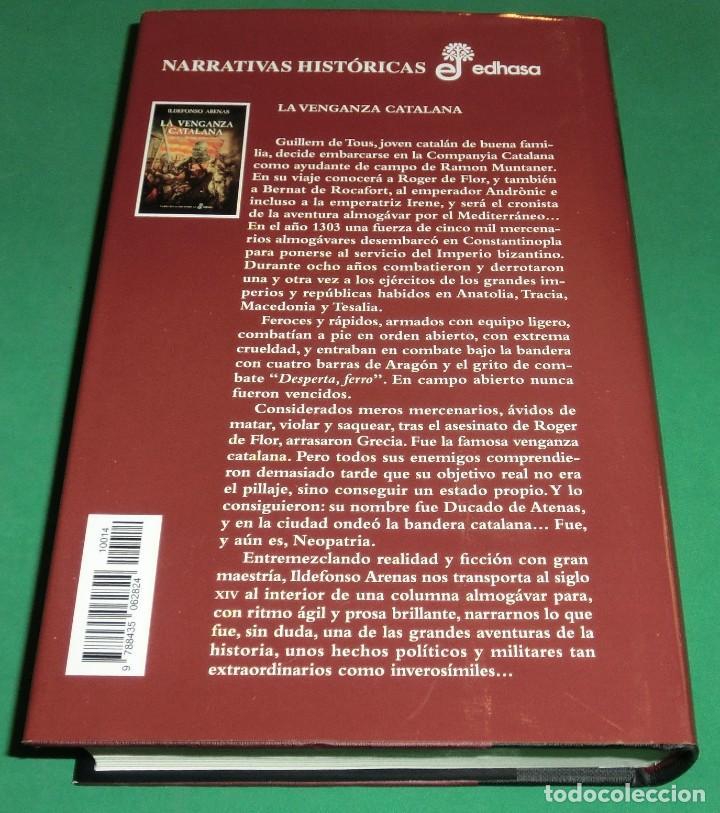 Libros de segunda mano: LA VENGANZA CATALANA. CRÓNICA DE LOS ALMOGÁVARES (ILDEFONSO ARENAS) ACABADO COMPRAR EN LIBRERIA - Foto 3 - 273413963